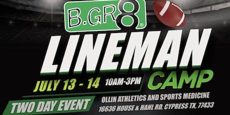 B.GR8 Lineman camp Houston tickets