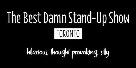 The Best Damn Stand-Up Comedy Show in Toronto tickets