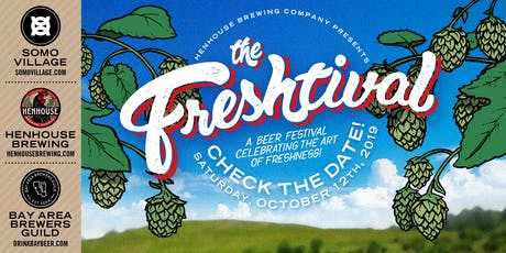 The Freshtival: A Beer Festival Celebrating the Art of Freshness!  tickets