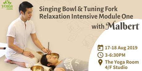Singing Bowl & Tuning Fork Relaxation Intensive Module One with Malbert tickets