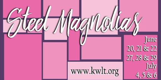 KWLT Presents Steel Magnolias