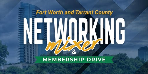 Fort Worth and Tarrant County Membership Networking Mixer