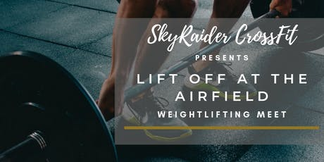 LIFT OFF AT THE AIRFIELD tickets