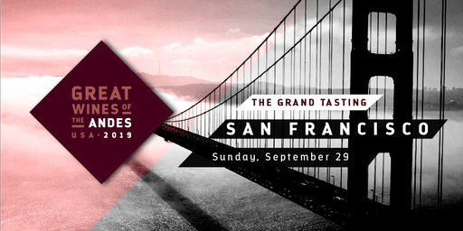 Great Wines of the Andes 2019: The Grand Tasting San Francisco with James Suckling