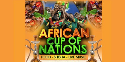 """WEEKEND 2 SPORT AND CULTURE FESTIVAL """"African Cup of Nations 2019""""  Live Match - African Local Foods - Afro Live Music -Art- Games - Shisha- Business Networking (jgl)"""