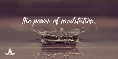 The Power of Meditation - Free Event