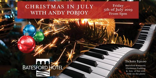 Batesford Hotel Presents: Christmas In July with Andy Pobjoy