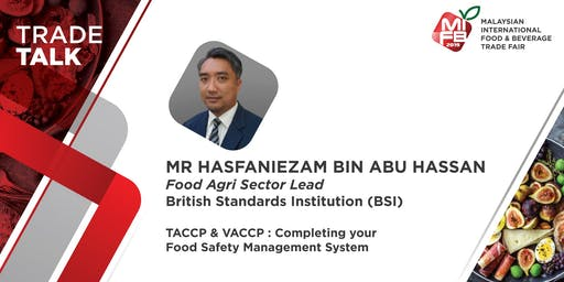 TACCP & VACCP : Completing your Food Safety Management System @MIFB 2019