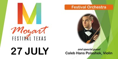 Mozart Festival Texas July 27