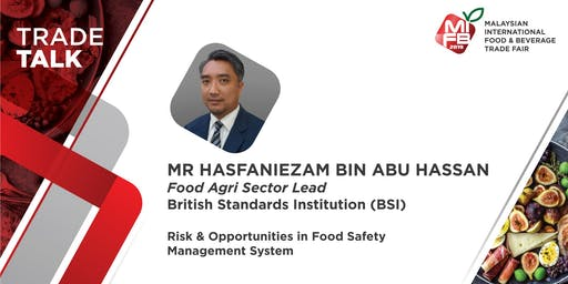 Risk & Opportunities in Food Safety Management System @MIFB 2019