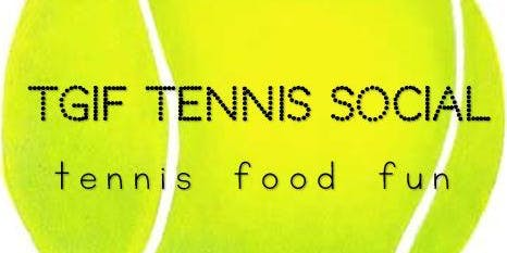 MTA TGIF Tennis Social #2