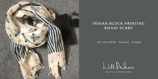 Indian Block Printing Workshop – Khadi Scarf
