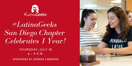 #LatinaGeeks San Diego Chapter Celebrates 1 Year! tickets