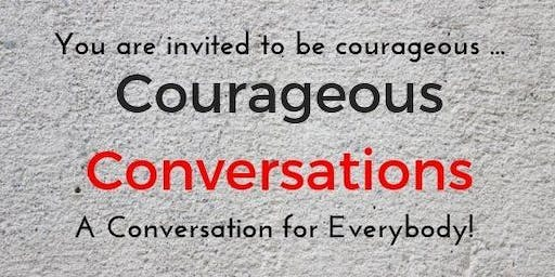 Courageous Convo - 2 part workshop Saturday 22 June & 29 June 9am - 12.30pm