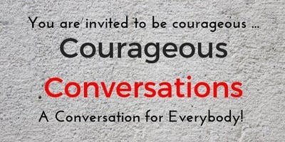Courageous Convo - 2 part workshop Tuesday 25 June & 2 July from 6 to 9.30pm