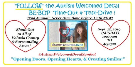 """""""FOLLOW The Autism Welcomed Decal Symbol""""2nd Be-Bop Test-Drives in DeLand, FL! tickets"""