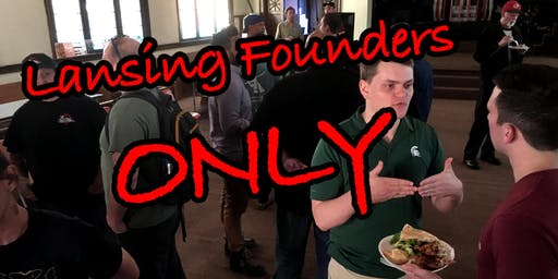 Lansing Founders Only Event - II