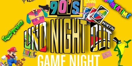 TOKYO's....90's GAME NIGHT • UNO NIGHT OUT tickets