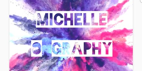 MichelleOgraphy tickets