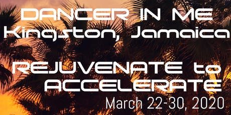 DANCER IN ME INTERNATIONAL OUTREACH: REJUVENATE 2 ACCELERATE 2020 (EARLY REGISTRATION ONLY) tickets
