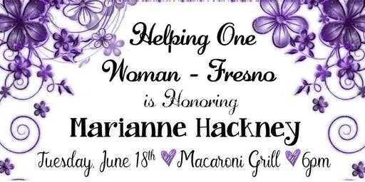 HOW Fresno is Honoring Marianne Hackney on Tuesday, June 18th @6PM