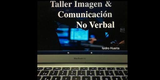 Taller  Imagen & Comunicación No Verbal