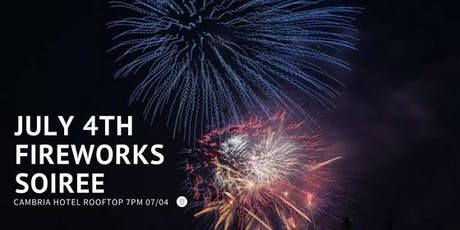 July 4th Fireworks Soiree tickets