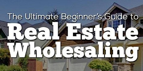 Wholesaling Real Estate Meetup Chicago tickets