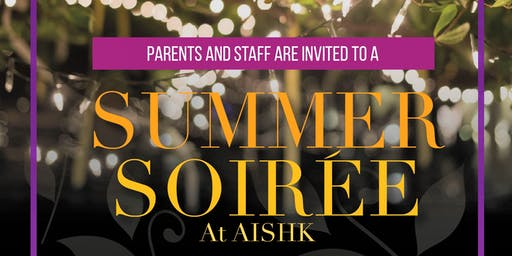 A Summer Soiree at AISHK