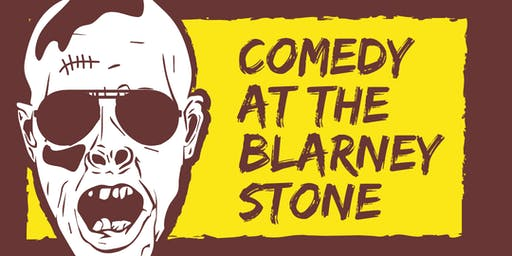 Comedy At The Blarney Stone - Live Standup Comedy @ OC's Finest Dive Bar
