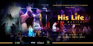 His Life - The Musical Live in Bangkok