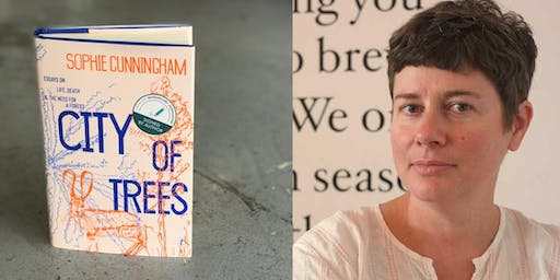 Neighbourhood Book Club: 'City of Trees: Essays on Life, Death and the Need for a Forest' with Sophie Cunningham