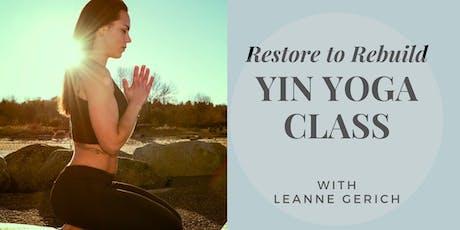 Restore to Rebuild Yin Yoga Class tickets
