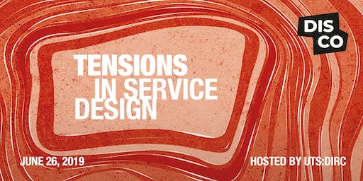 DISCO: Tensions in Service Design