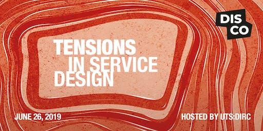 DISCO: Tensions in Service Design