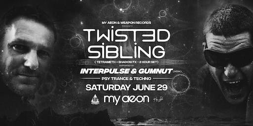 Weapon Records & My Aeon Present TWISTED SIBLINGS