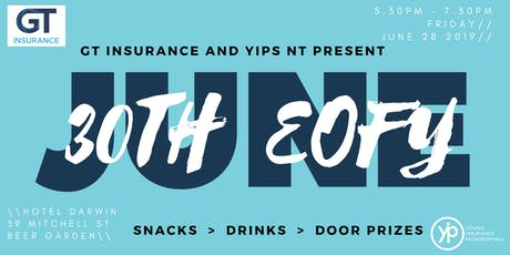 GT Insurance & YIPs NT Present: Welcome FY20 Networking Event tickets
