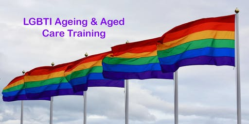 July 2019 LGBTI Ageing & Aged Care Training - Parkdale