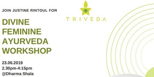 Divine Feminine Ayurvedic Workshop