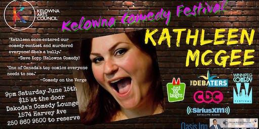 Kelowna Arts Council's Kelowna Comedy Festival featuring Kathleen Mcgee