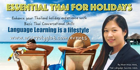 Thai for Holidays Workshop by WisePolyglot Thai tickets