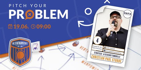 Pitch your Problem zum Thema [ STRATEGIE UND MARKETING ] mit Christian von NAFA  Tickets