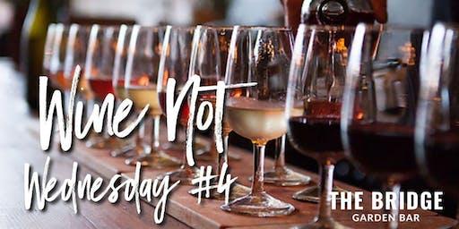 Wine Not Wednesdays #4
