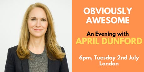 April Dunford In London: 'Obviously Awesome' Book Launch tickets