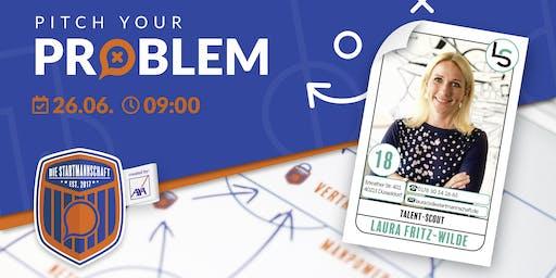 Pitch your Problem zum Thema [ RECRUITING UND PERSONAL ] mit Laura von LAURITZ SOLUTION