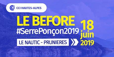 LE BEFORE #SerrePonçon2019 billets