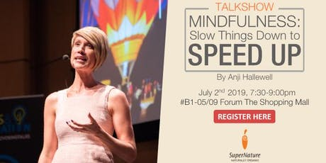 Mindfulness: Slow Things Down to Speed Up tickets