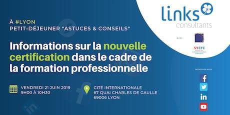 Petit-déjeuner #Lyon | Informations sur la nouvelle certification dans le cadre de la formation professionnelle | Links Consultants - Portage Salarial billets