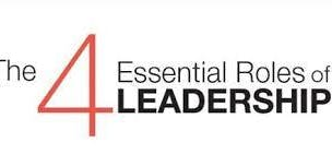The 4 Essential Roles of Leadership  (2 day) 17th and 24th of October 2019