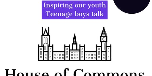 Letter to my 15 year-old self: Young men's edition - House of Commons